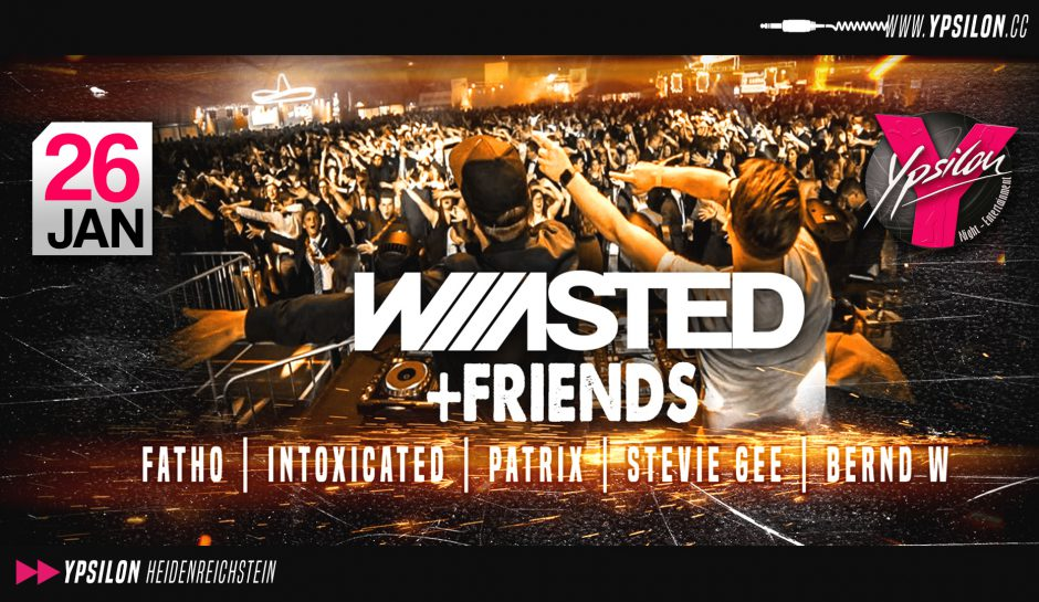 Waaasted + Friends